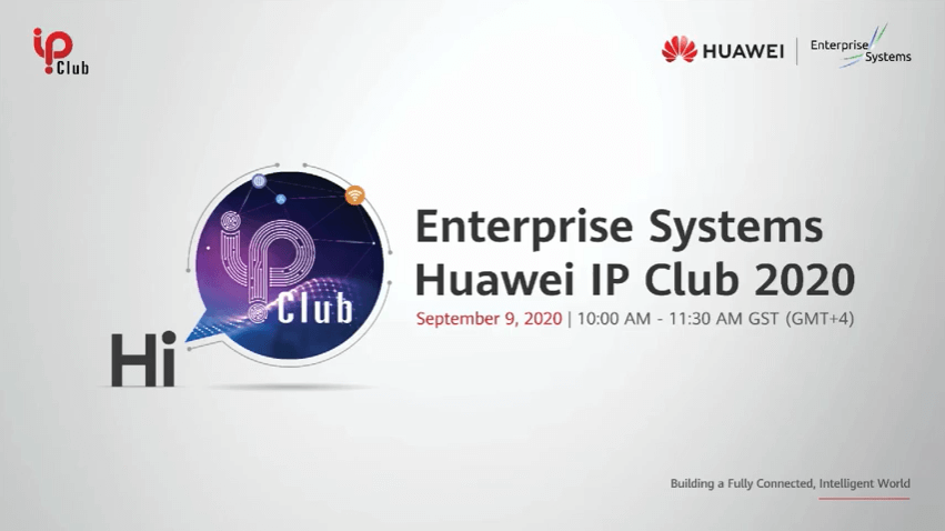 Enterprise Systems – Huawei IP Club 2020
